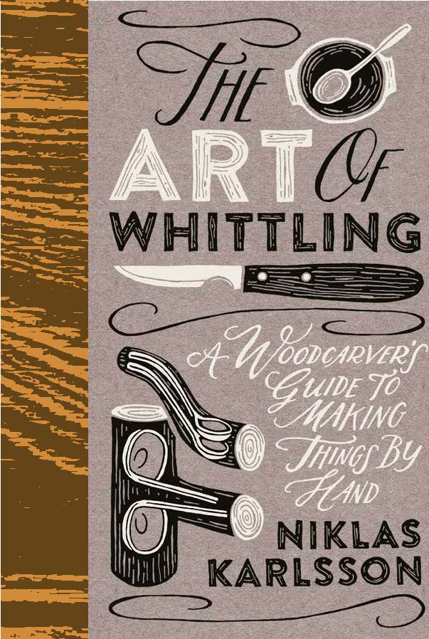 The Art Of Whittling.
